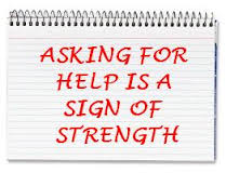 asking for help is a strength